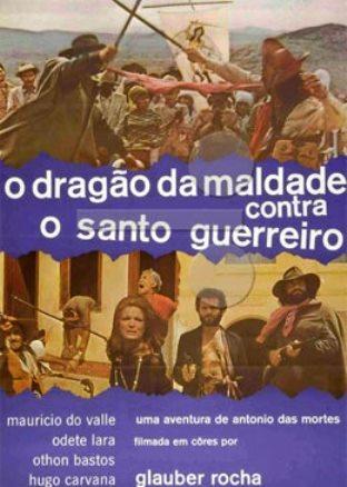 Cartaz O Dragão da Maldade contra o Santo Guerreiro