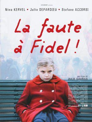 Cartaz A Culpa É de Fidel